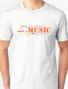 MUSIC AND EVERYTHING Unisex T-Shirt