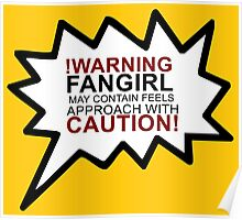Warning fangirl Poster