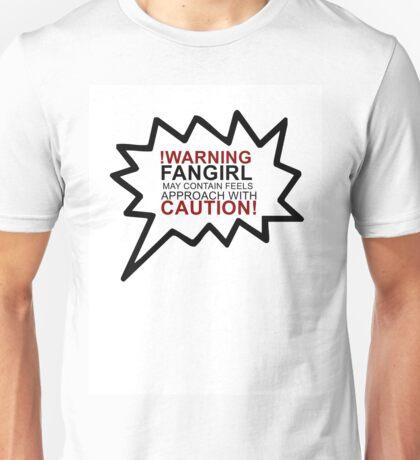 Warning fangirl Unisex T-Shirt