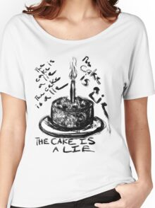 The Cake is a Lie Women's Relaxed Fit T-Shirt