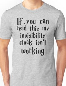 Invisibility cloak clothing Unisex T-Shirt
