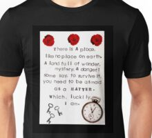Which, Luckily I Am. Unisex T-Shirt