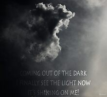 Coming out of the Dark by Michael Taggart