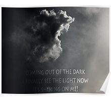 Coming out of the Dark Poster