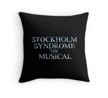 Stockholm Syndrome The Musical Throw Pillow