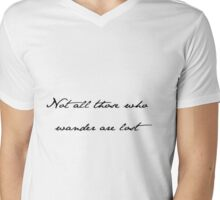Not all those who wander Mens V-Neck T-Shirt