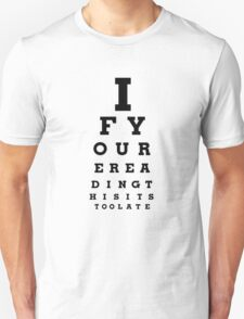 If youre reading this eye chart T-Shirt
