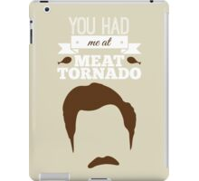 Ron Swanson - You Had Me at Meat Tornado iPad Case/Skin