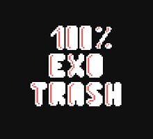 100% EXO trash Unisex T-Shirt