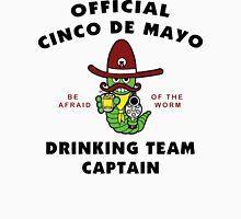 """Cinco de Mayo """"Cinco de Mayo Drinking Team Captain"""" Unisex T-Shirt"""