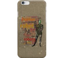 HUMAN ROBOT iPhone Case/Skin