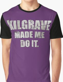Kilgrave made me do it Graphic T-Shirt