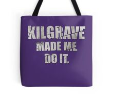 Kilgrave made me do it Tote Bag
