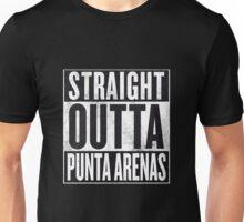 STRAIGHT OUTTA PUNTA ARENAS Unisex T-Shirt