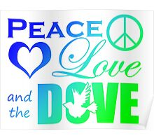Peace Love and the Dove Poster