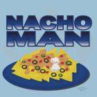 Nachoman by dinoneill