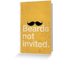 Beards Not Invited: Happy Mo Greeting Card