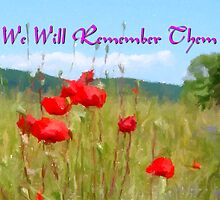 In a Field of Poppies - We Will Remember Them by Dennis Melling