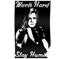 Work Hard, Stay Humble - Holly Holm Poster