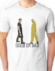 Good or Bad? Unisex T-Shirt