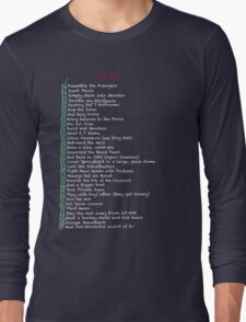 My busy Movie 'to do' list Long Sleeve T-Shirt