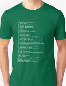 My busy Movie 'to do' list Unisex T-Shirt