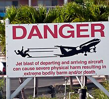 Jet blast danger sign. by FER737NG