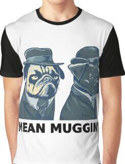 MEAN MUG PUGS - Ozzy & Kubrick - Mean Muggin' Graphic T-Shirt