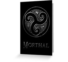 Morthal Greeting Card