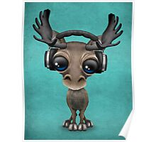 Cute Musical Moose Dj Wearing Headphones Blue Poster