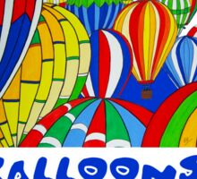 Hot Air Balloons are Cool 2 Sticker