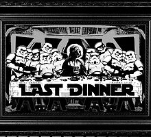 STAR WARS LAST DINNER by Miskel Design