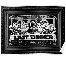 STAR WARS LAST DINNER Poster