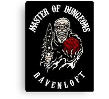 Master of Dungeons - Ravenloft Canvas Print