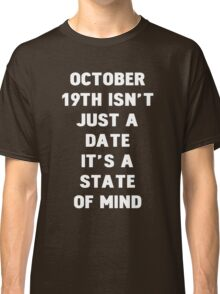 October 19th Classic T-Shirt
