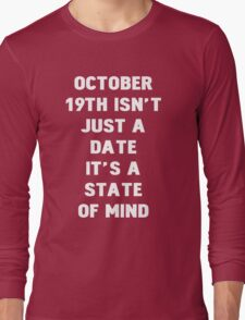 October 19th Long Sleeve T-Shirt