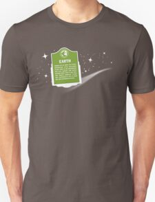 Earth Was Here Unisex T-Shirt