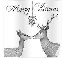 Merry Kissmas Deer Poster