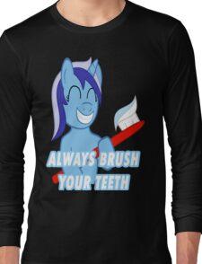 Always brush your Teeth Long Sleeve T-Shirt