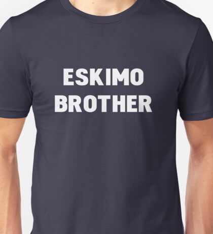 Eskimo Brother T-Shirt