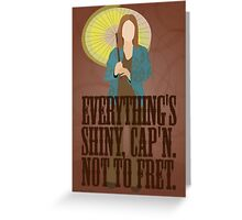 Kaylee - Everything's shiney Greeting Card