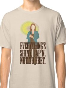 Kaylee - Everything's shiney Classic T-Shirt