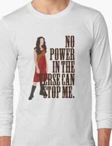 River Tam - No Power In The 'Verse Can Stop Me Long Sleeve T-Shirt