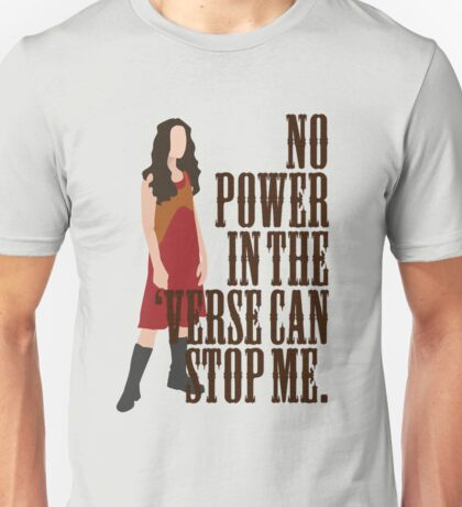 River Tam - No Power In The 'Verse Can Stop Me Unisex T-Shirt