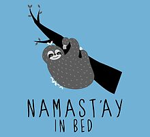 namast'ay in bed sloth by hellohappy