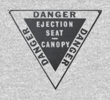 Ejector Seat Sign. Warning by Harvey Schiller