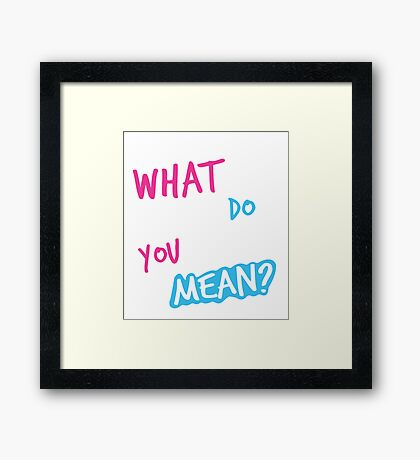Justin Bieber What Do You Mean Framed Print