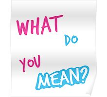 Justin Bieber What Do You Mean Poster