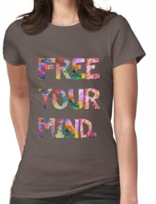 Free Your Mind Womens Fitted T-Shirt