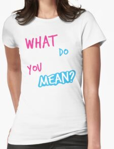 Justin Bieber What Do You Mean Womens Fitted T-Shirt